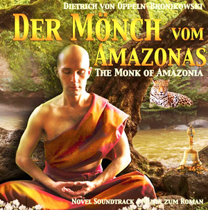 Music for the Monk of Amazonia